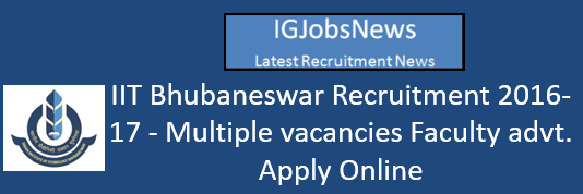 IIT Bhubaneswar Recruitment 2016-17
