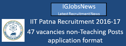 IIT Patna Recruitment 2016-17