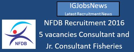 NFDB Recruitment 2016-17