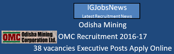 OMC Recruitment 2016-17 Executives Posts