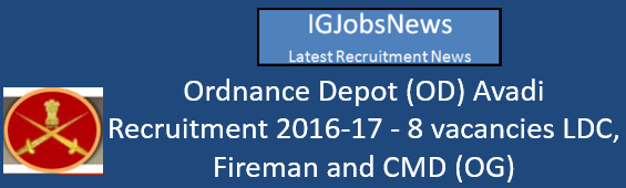 Ordnance Depot (OD) Avadi Recruitment 2016-17