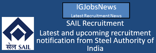 SAIL Recruitment Notification