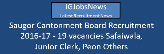 Saugor Cantonment Board Recruitment 2016-17