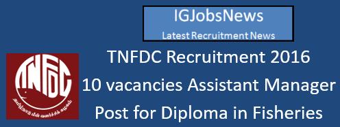 TNFDC Recruitment 2016