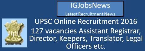 UPSC Online Recruitment 2016
