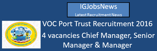 VOC Port Trust Recruitment 2016 August September