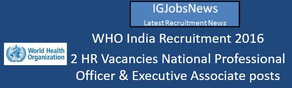 WHO India Recruitment August 2016
