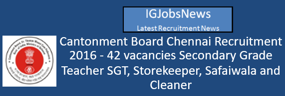 chennai-cantonment-board-recruitment-october-2016