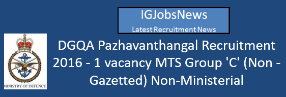 dgqa-pazhavanthangal-recruitment-2016