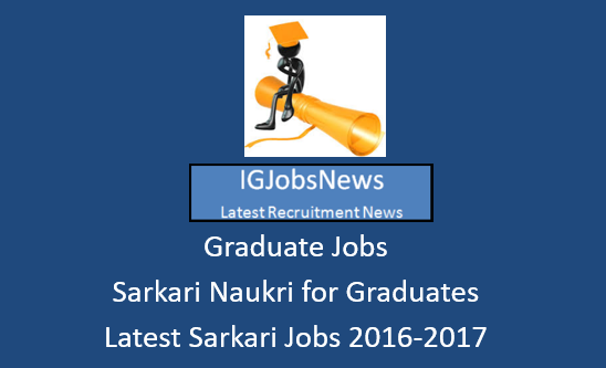 latest-government-jobs-for-graduates-2016-2017