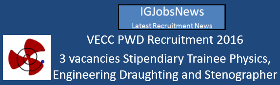 vecc-pwd-recruitment-october-2016