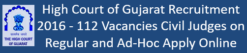 Gujarat High Court Upcoming Govt. Jobs 2016-17