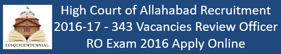 Allahabd High Court Review Officer Govt. Jobs 2016-17