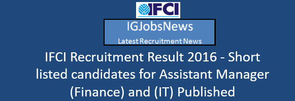 ifci-recruitment-result-november-2016