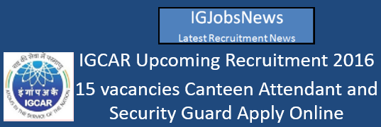 igcar-recruitment-november-2016