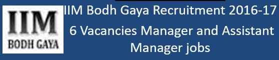 IIM Bodh Gaya Govt. Jobs 2016-17