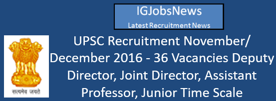 upsc-recruitment-november-december-2016
