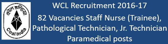 WCL Paramedical Govt. Jobs 2016-17