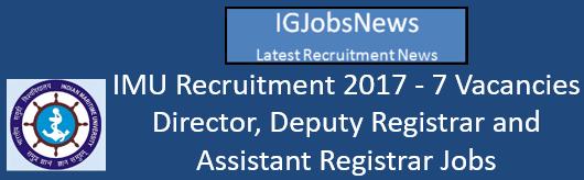 IMU Recruitment 2017 - 7 Vacancies Director, Deputy Registrar and Assistant Registrar Jobs
