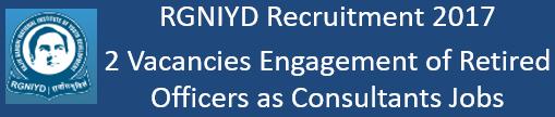 RGNIYD Govt. Jobs 2017