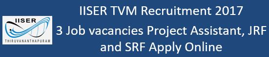IISER TVM Govt. Jobs 2017