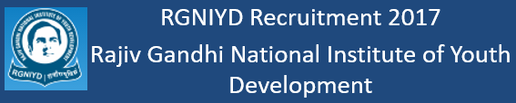 RGNIYD Recruitment Notification 2017