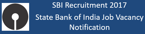 SBI Job Recruitment Notification 2017