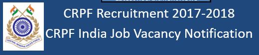 CRPF India Govt. Jobs 2017