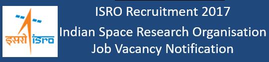 ISRO Govt. Jobs 2017