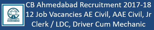 CB Ahmedabad Govt. Jobs 2017-18