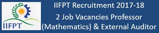 IIFPT Govt. Jobs 2017