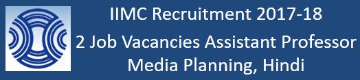 IIMC Govt. Jobs 2017